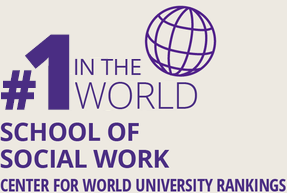 Fact Fact: #1 In the World, School of Social Work, (Center for World University Rankings)